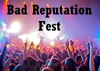 Bad Reputation Fest