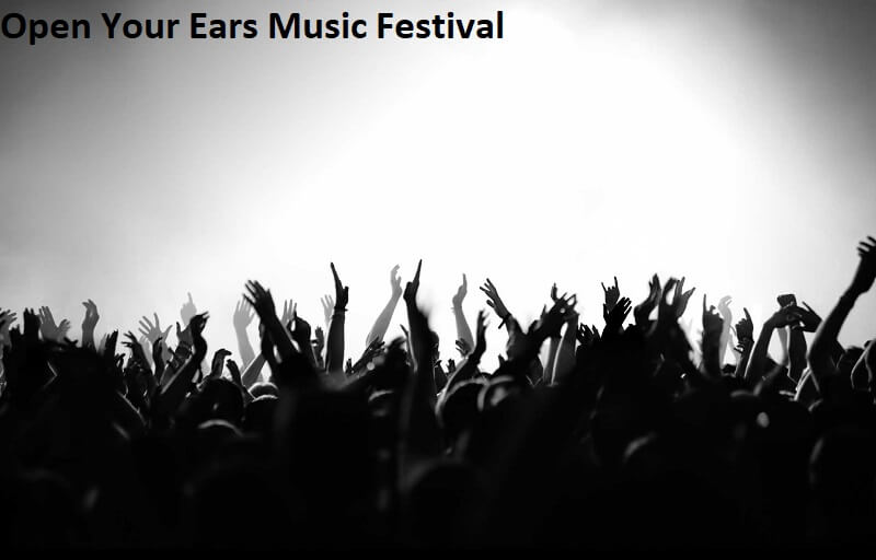 Open Your Ears Music Festival Tickets