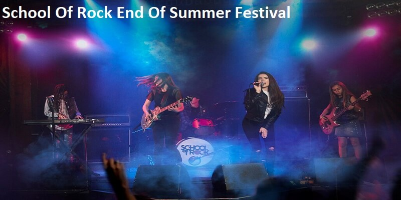 School Of Rock End Of Summer Festival Tickets
