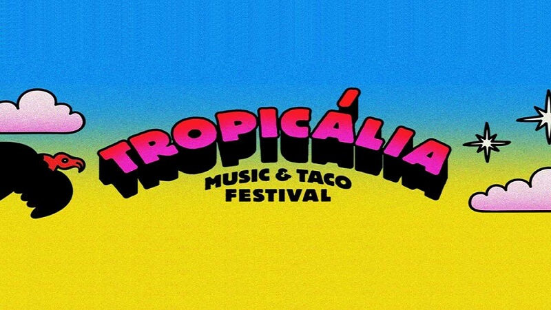 Tropicalia Music & Taco Festival Tickets