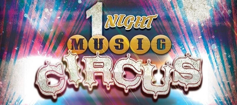 1 Night Music Circus Tickets