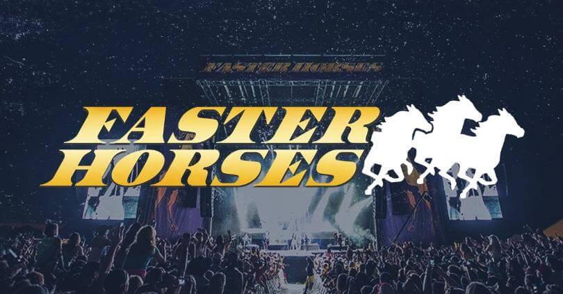 Faster Horses Festival Tickets