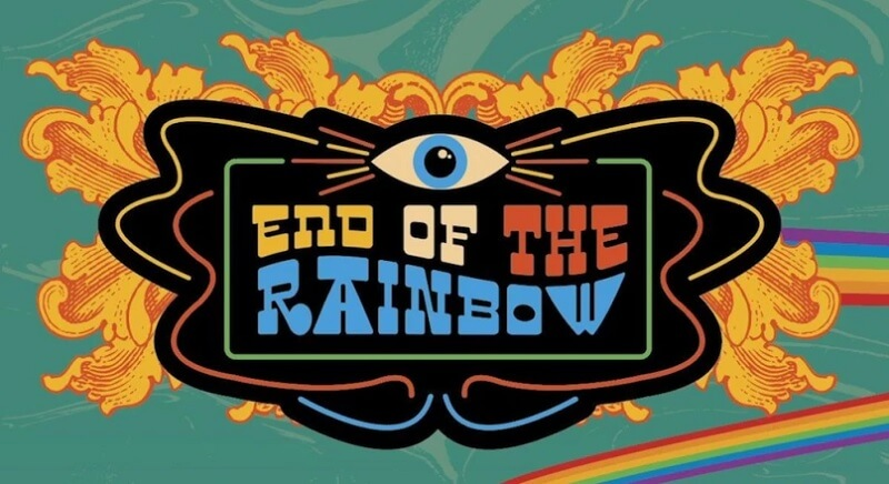 End of the Rainbow Festival Tickets