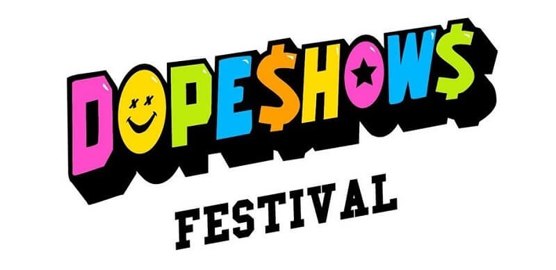 Dope Shows Festival Tickets Cheap