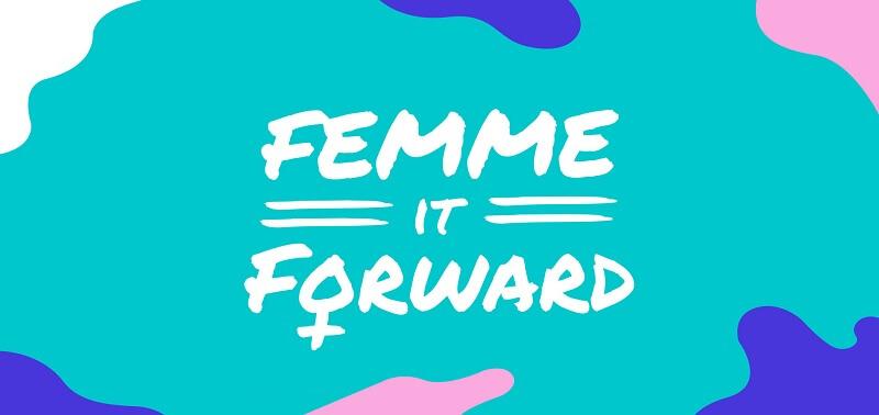 Femme It Forward Tour Tickets