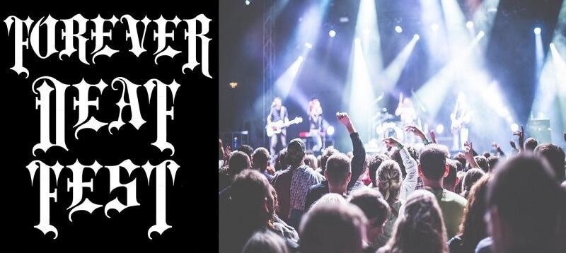 Forever Deaf Fest Tickets