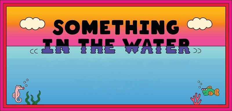 Something In The Water Festival Tickets