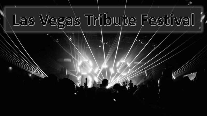 Las Vegas Tribute Festival Tickets