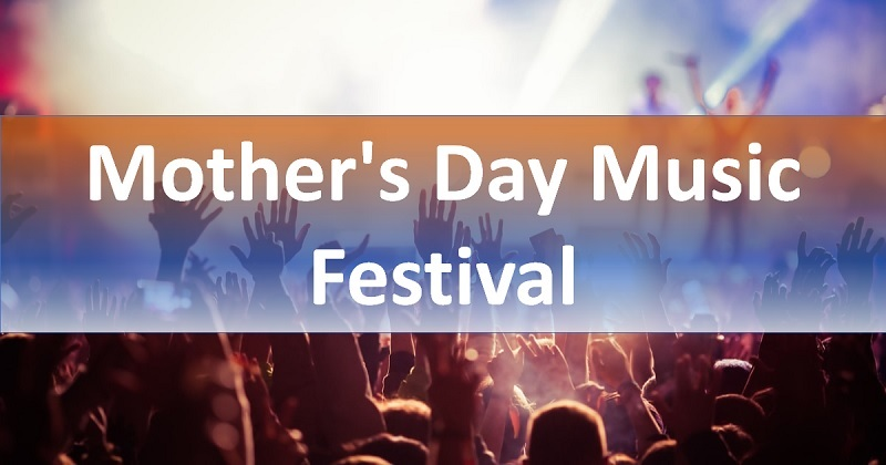 Mother's Day Music Festival Tickets 2021