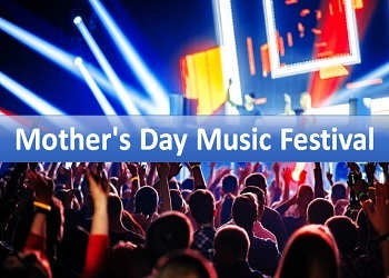 Mother's Day Music Festival Tickets