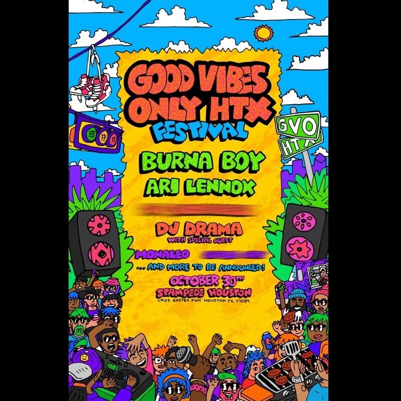 Good Vibes Only HTX Festival Lineup 2021